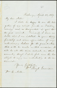 Letter from William Lloyd Garrison, Roxbury, [Mass.], to William Cooper Nell, April 23, 1867
