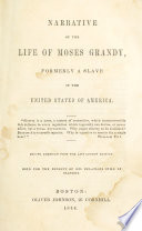 Narrative of the life of Moses Grandy, formerly a slave in the United States of America
