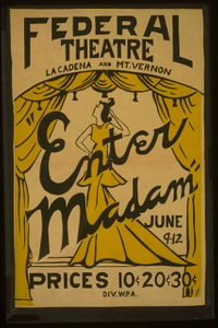 """""""Enter madam"""" [at] Federal Theatre, La Cadena and Mt. Vernon"""