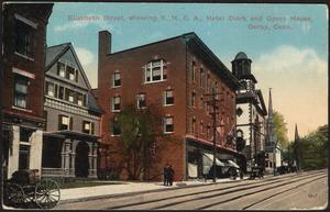 Elizabeth Street, showing Y.M.C.A., Hotel Clark and Opera House, Derby, Conn.