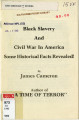 Black Slavery and Civil War in America: Some Historical Facts Revealed!