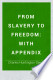 From slavery to freedom : with appendix
