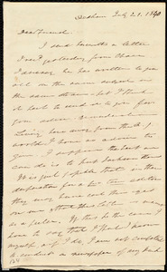 Letter from Edmund Quincy, Dedham, [Mass.], to Maria Weston Chapman, July 21, 1840