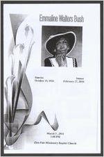 Emmaline Walters Bush, sunrise, October 19, 1921, sunset, February 27, 2014, March 3, 2014, 1:00 p.m., Zion Fair Missionary Baptist Church, Reverend Alexander Pope, presiding, Reverend Bruce Wright