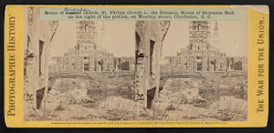 Ruins of Circular Church, St. Philips Church in the distance, ruins of Secession Hall on the right of the picture, on Meeting Street, Charleston, S.C.