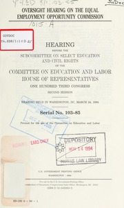 Oversight hearing on the Equal Employment Opportunity Commission : hearing before the Subcommittee on Select Education and Civil Rights of the Committee on Education and Labor, House of Representatives, One Hundred Third Congress, second session, hearing held in Washington, DC, March 24, 1994
