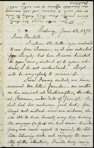 Letter from William Lloyd Garrison, Roxbury, [Mass.], to Wendell Phillips Garrison, June 22, 1875
