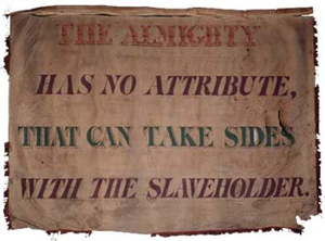 Almighty has no Attribute\.., Garrison antislavery banner
