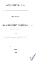 Proceedings of the Ill. anti-slavery convention