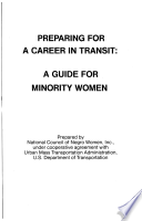 Preparing for a career in transit : a guide for minority women