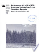 Performance of the SEAPROG prognosis variant of the forest vegetation simulator